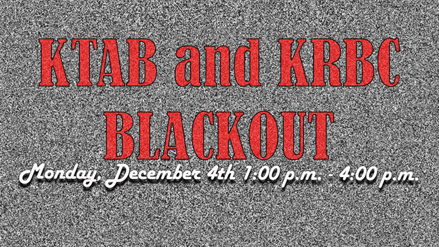 KTAB, KRBC to have brief blackout on Monday for equipment check